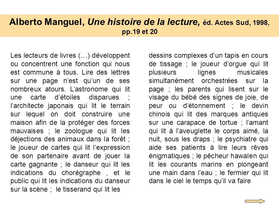 Alberto Manguel, Une histoire de la lecture, éd. Actes Sud, 1998, pp