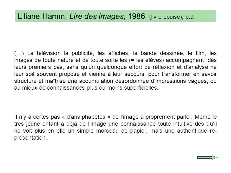 Liliane Hamm, Lire des images, 1986 (livre épuisé), p.9.
