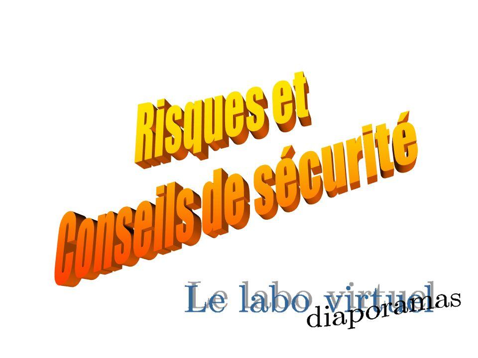 Risques et Conseils de sécurité