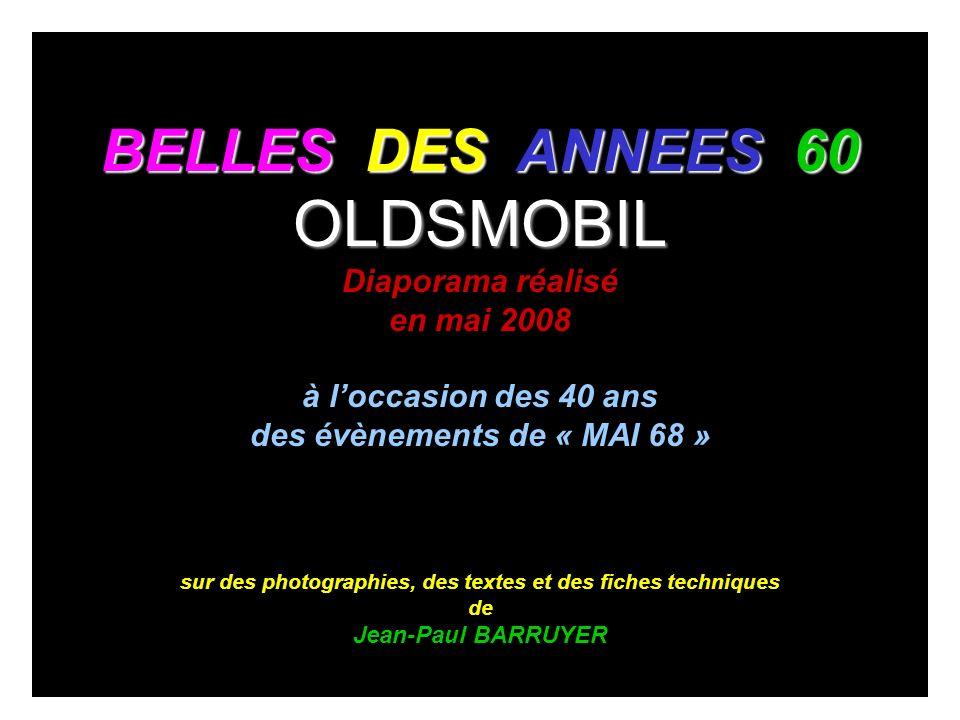OLDSMOBIL BELLES DES ANNEES 60 Diaporama réalisé en mai 2008