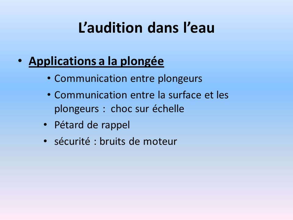 L'audition dans l'eau Applications a la plongée