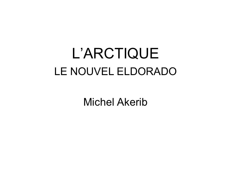LE NOUVEL ELDORADO Michel Akerib