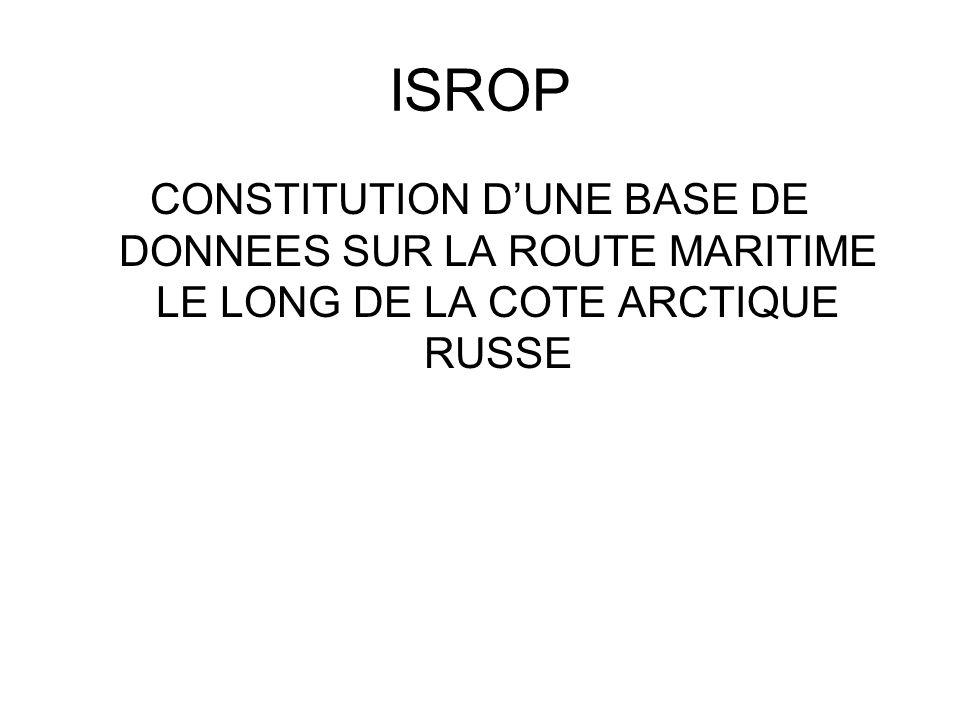 ISROP CONSTITUTION D'UNE BASE DE DONNEES SUR LA ROUTE MARITIME LE LONG DE LA COTE ARCTIQUE RUSSE