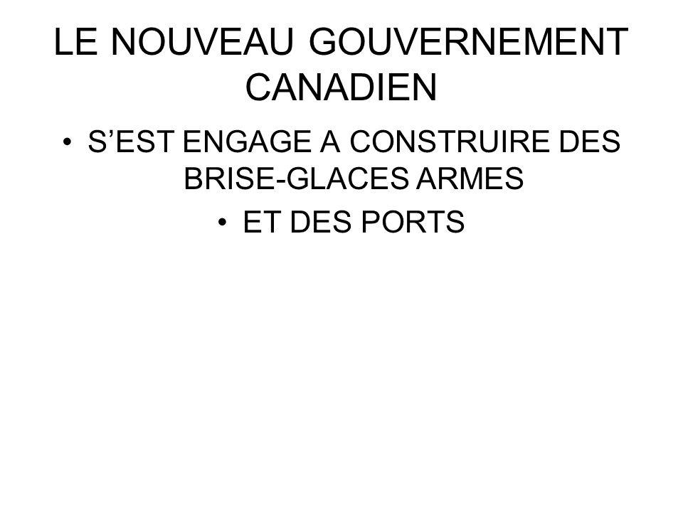 LE NOUVEAU GOUVERNEMENT CANADIEN
