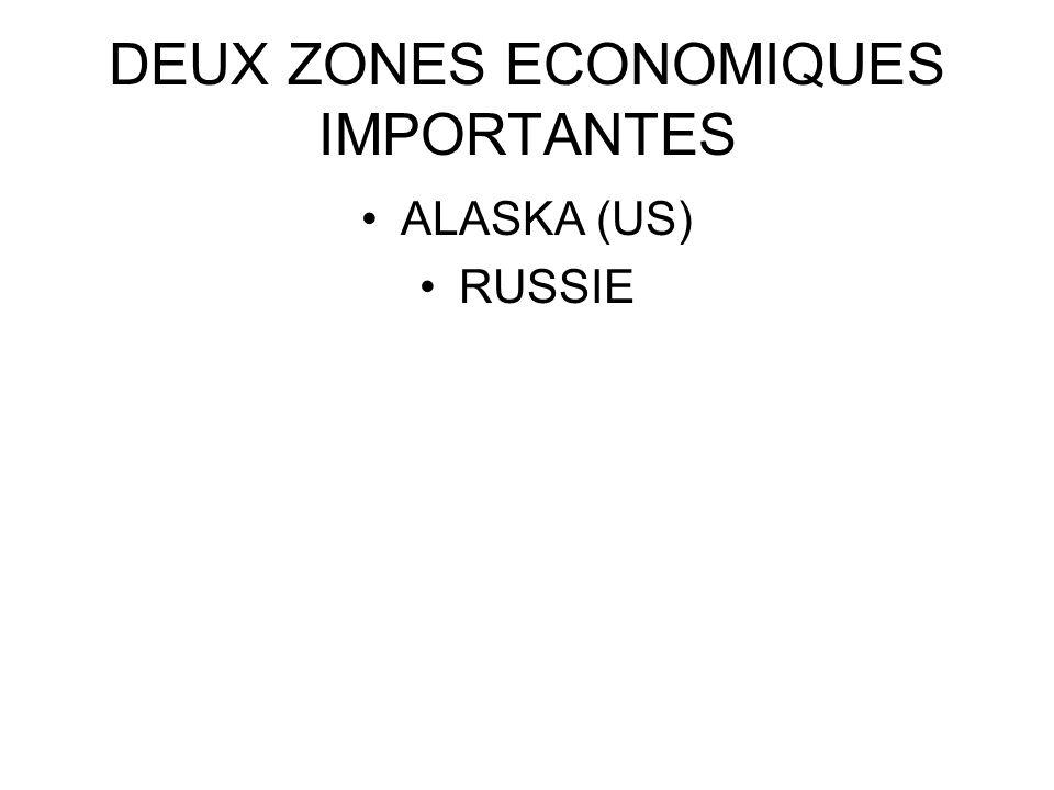 DEUX ZONES ECONOMIQUES IMPORTANTES