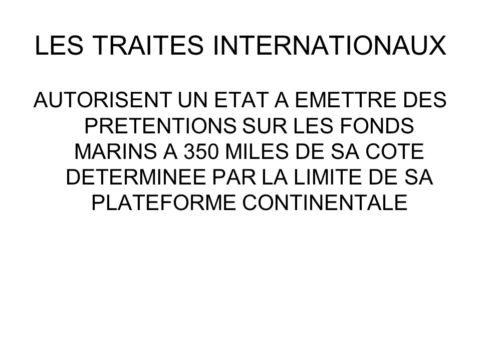 LES TRAITES INTERNATIONAUX