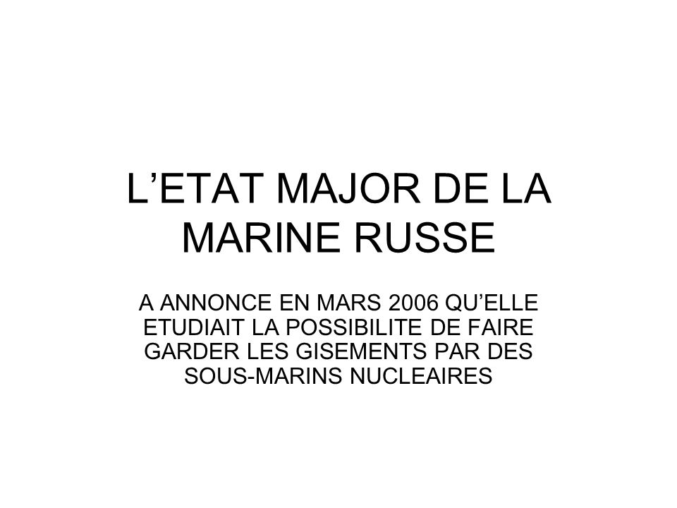 L'ETAT MAJOR DE LA MARINE RUSSE