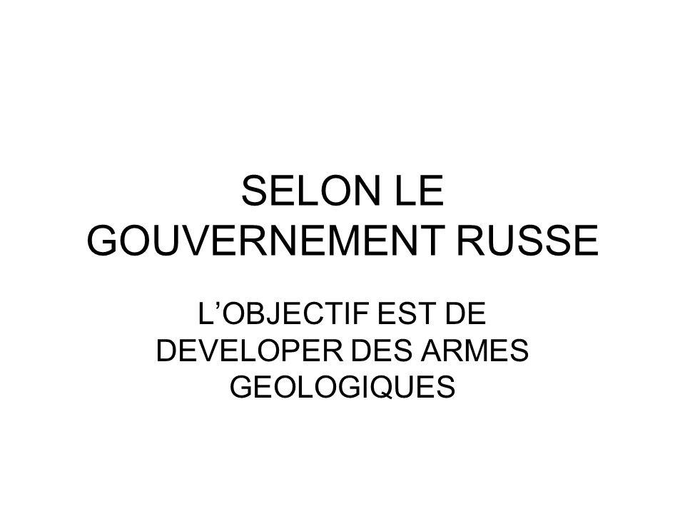 SELON LE GOUVERNEMENT RUSSE