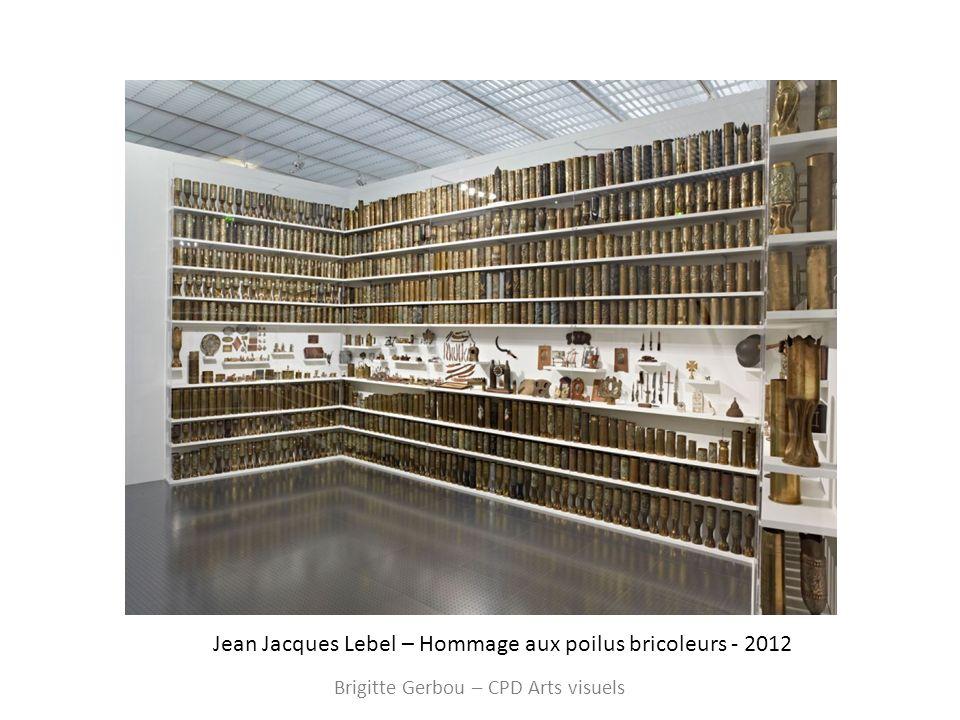 Jean Jacques Lebel – Hommage aux poilus bricoleurs - 2012