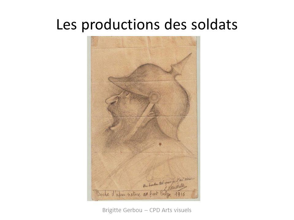 Les productions des soldats