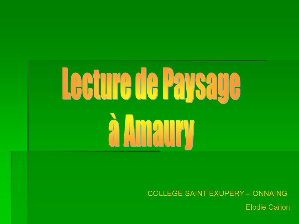 Lecture de Paysage à Amaury COLLEGE SAINT EXUPERY – ONNAING