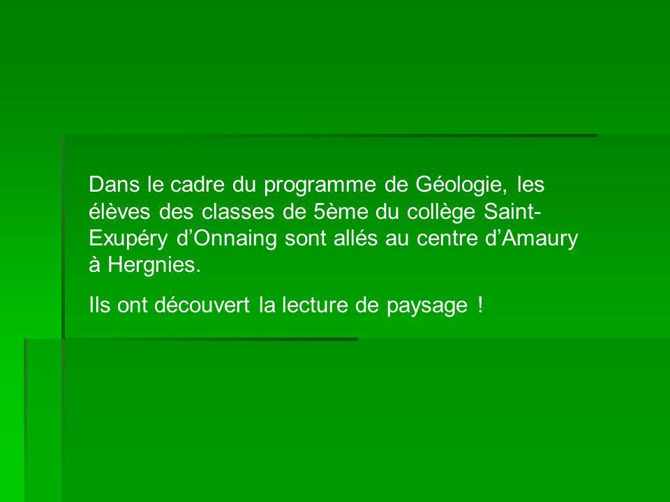 Dans le cadre du programme de Géologie, les élèves des classes de 5ème du collège Saint-Exupéry d'Onnaing sont allés au centre d'Amaury à Hergnies.