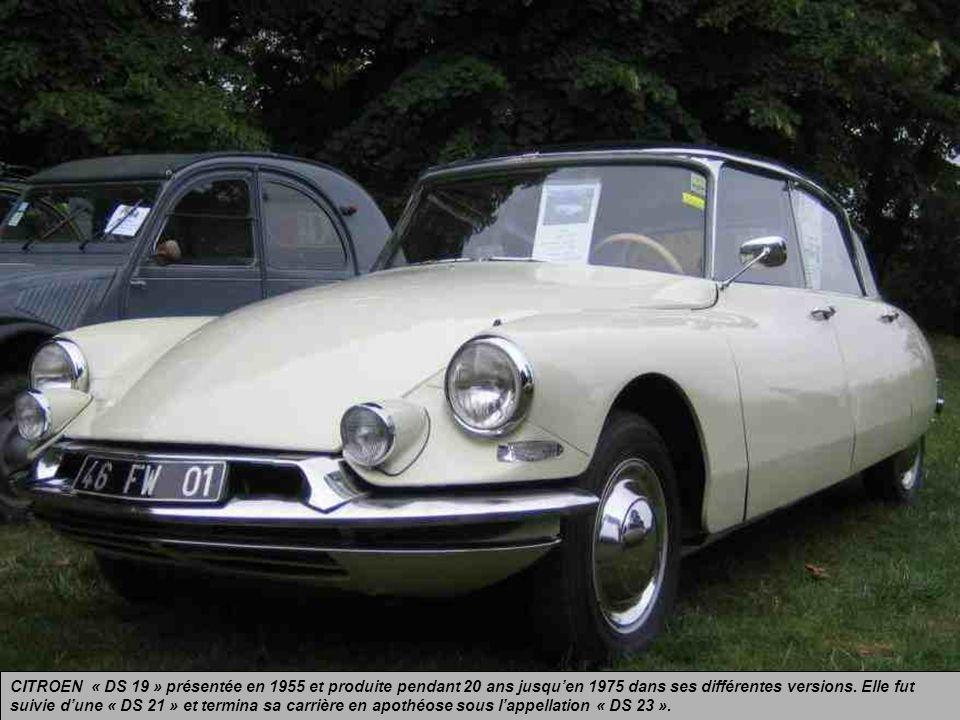 CITROEN « DS 19 » présentée en 1955 et produite pendant 20 ans jusqu'en 1975 dans ses différentes versions.