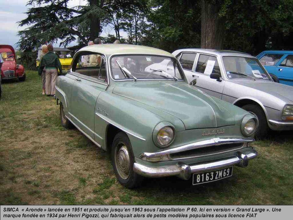 SIMCA « Aronde » lancée en 1951 et produite jusqu'en 1963 sous l'appellation P 60.