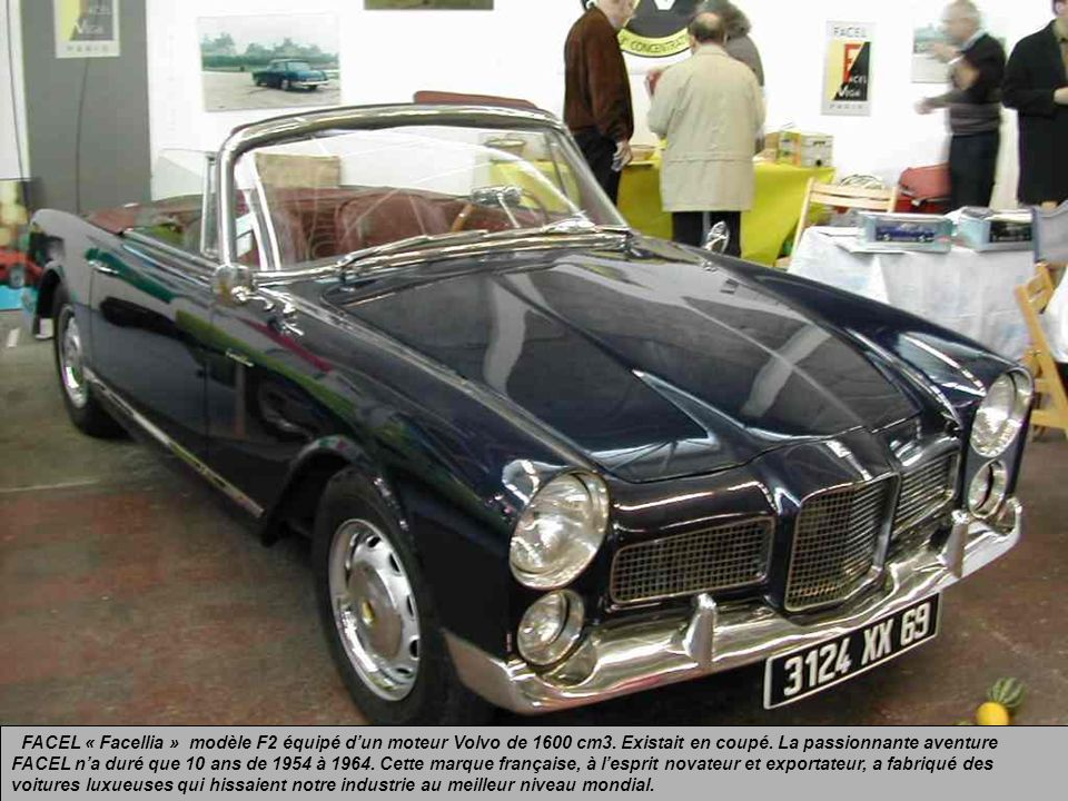 FACEL « Facellia » modèle F2 équipé d'un moteur Volvo de 1600 cm3