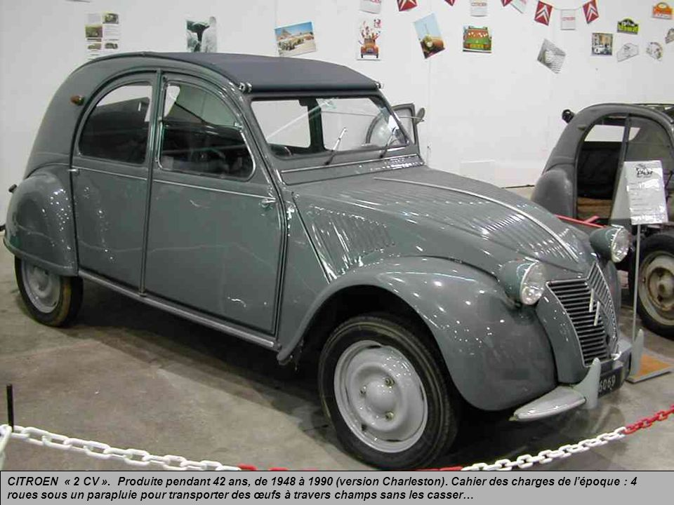CITROEN « 2 CV ». Produite pendant 42 ans, de 1948 à 1990 (version Charleston).