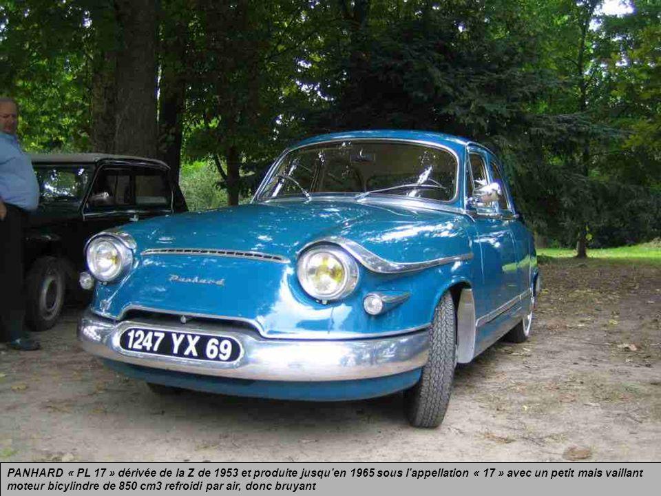 PANHARD « PL 17 » dérivée de la Z de 1953 et produite jusqu'en 1965 sous l'appellation « 17 » avec un petit mais vaillant moteur bicylindre de 850 cm3 refroidi par air, donc bruyant