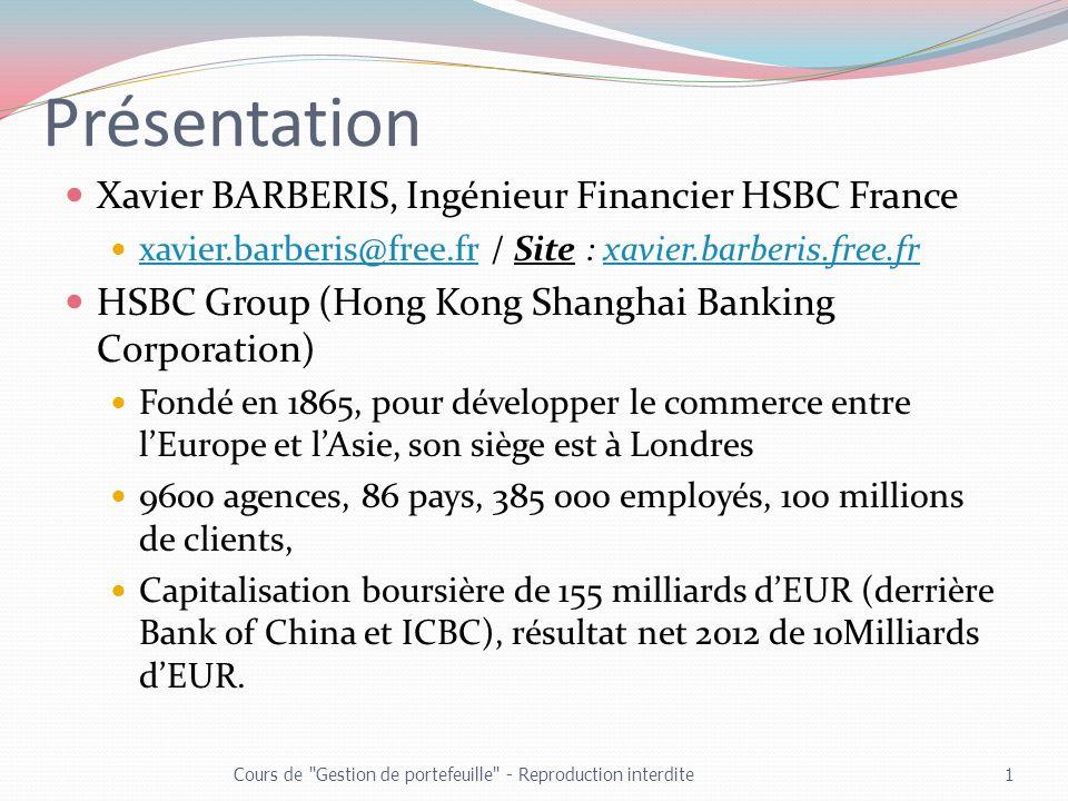 Présentation Xavier BARBERIS, Ingénieur Financier HSBC France