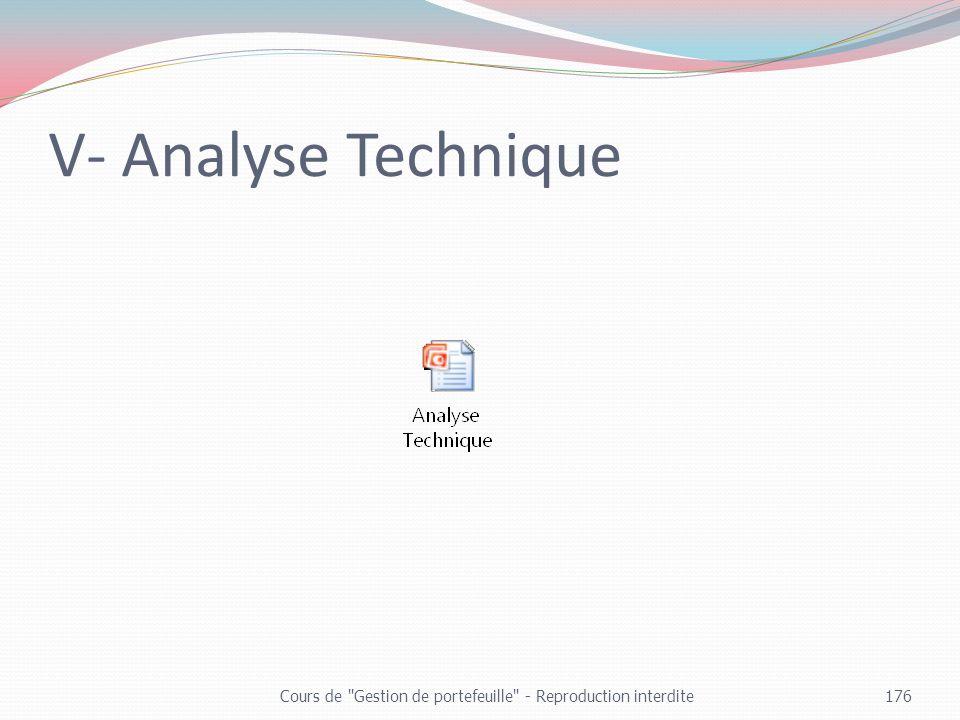 V- Analyse Technique Cours de Gestion de portefeuille - Reproduction interdite