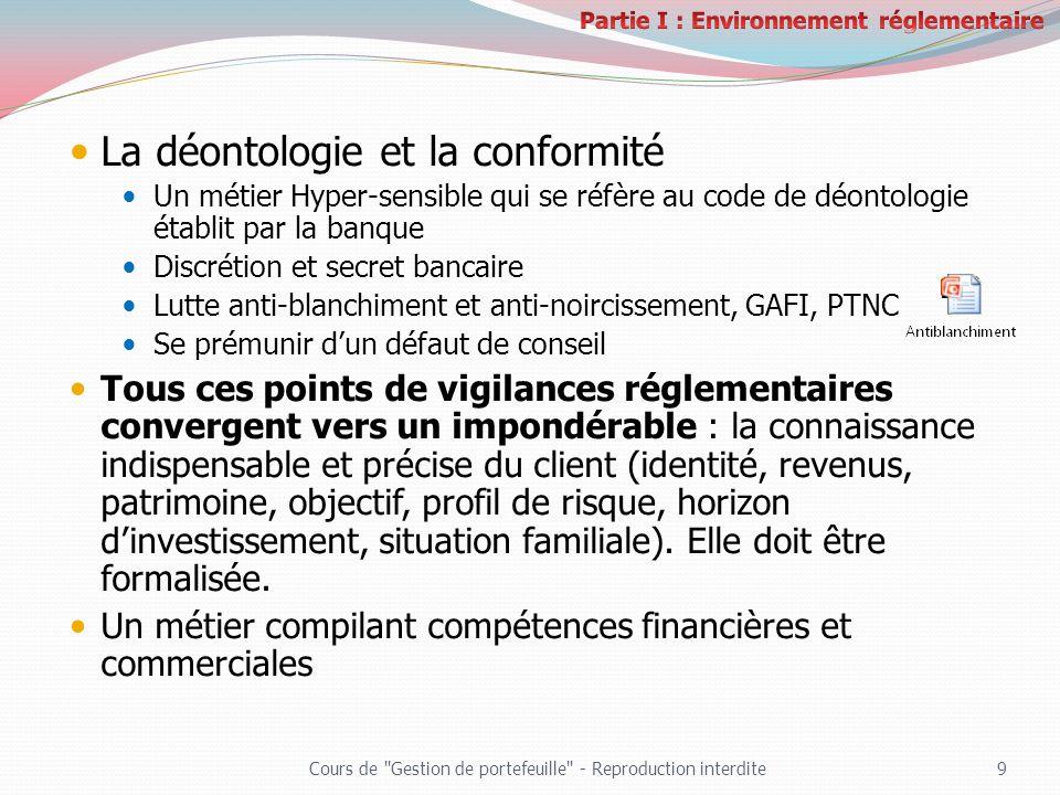 Partie I : Environnement réglementaire