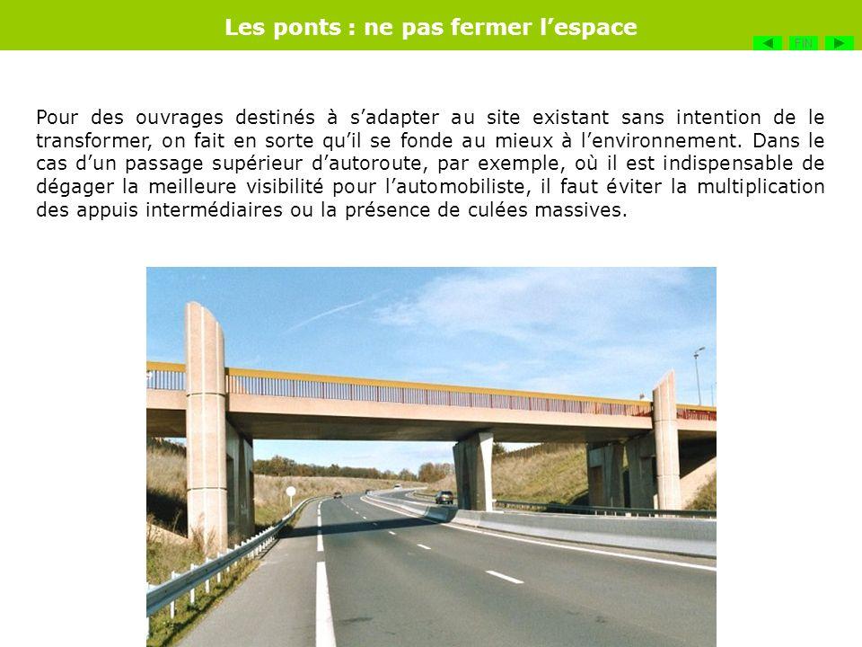 Les ponts : ne pas fermer l'espace