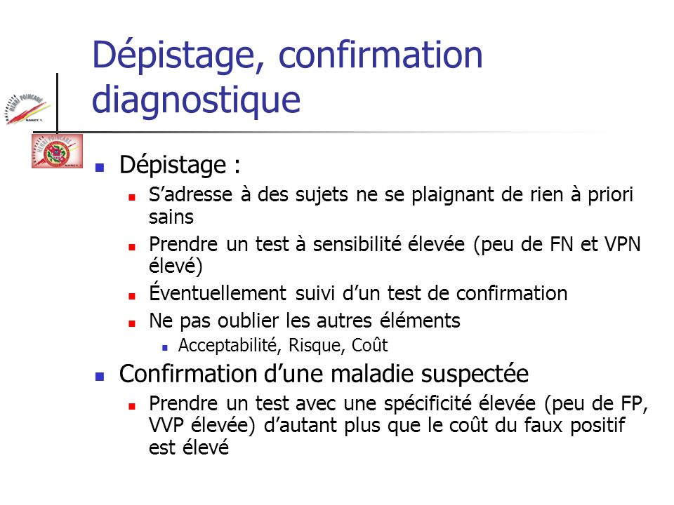 Dépistage, confirmation diagnostique