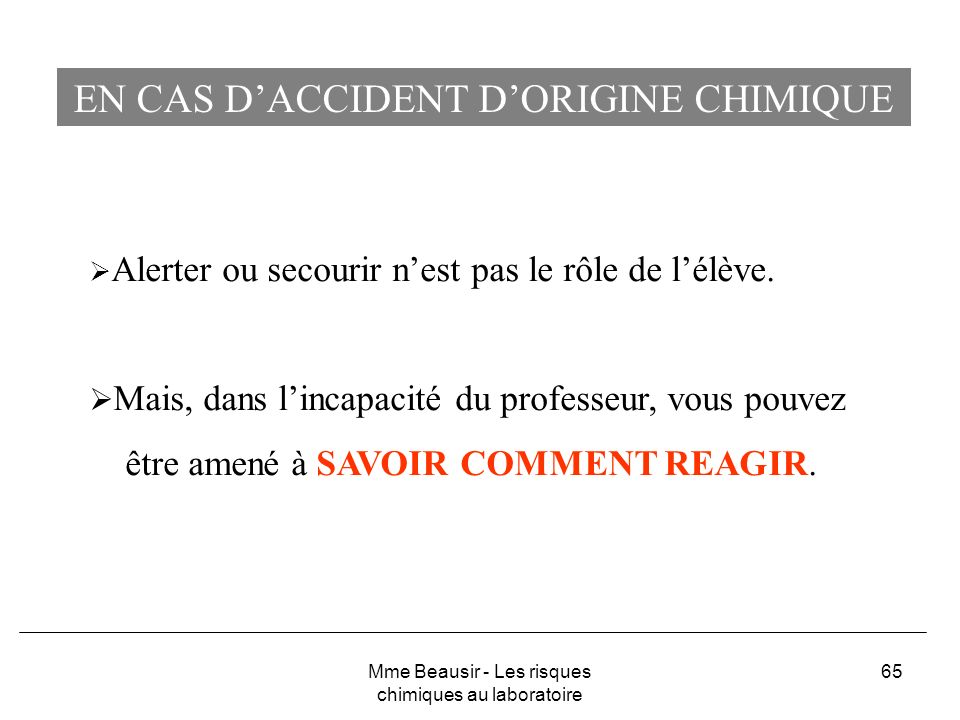 EN CAS D'ACCIDENT D'ORIGINE CHIMIQUE