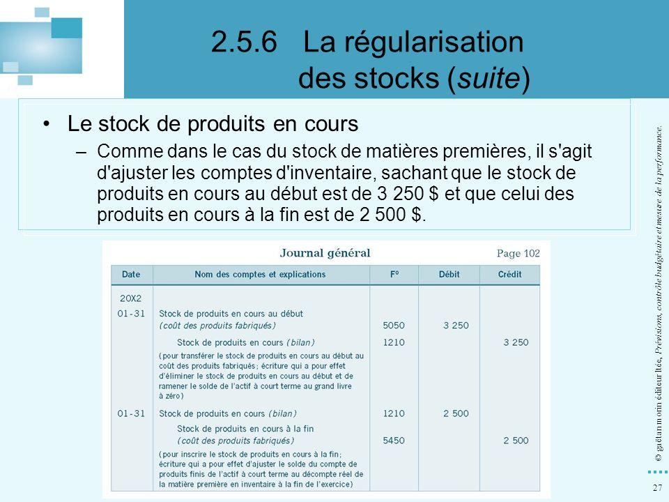 2.5.6 La régularisation des stocks (suite)