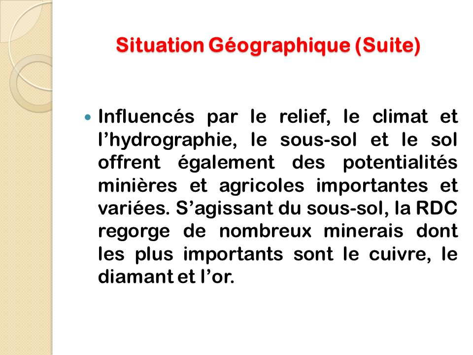 Situation Géographique (Suite)