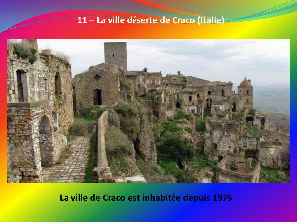 11 – La ville déserte de Craco (Italie)