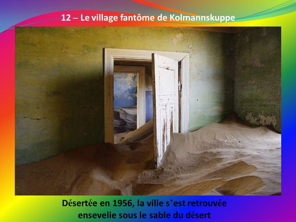 12 – Le village fantôme de Kolmannskuppe