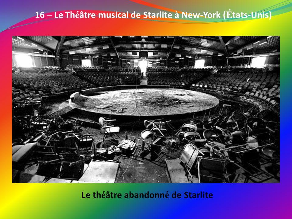 16 – Le Théâtre musical de Starlite à New-York (États-Unis)