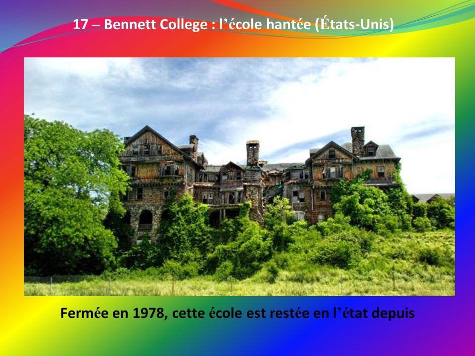 17 – Bennett College : l'école hantée (États-Unis)