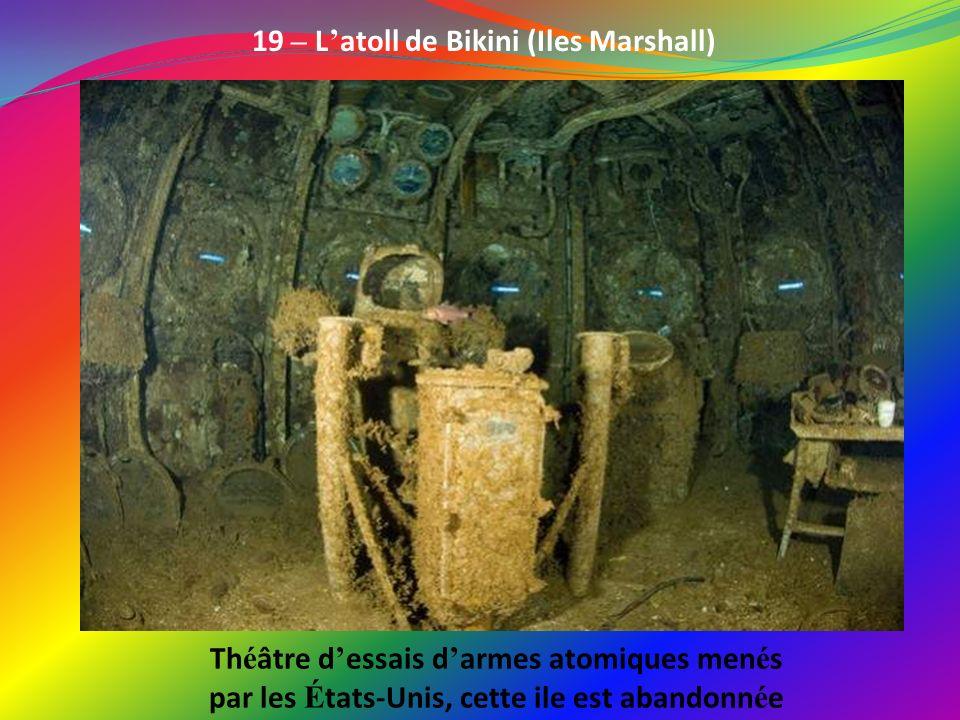19 – L'atoll de Bikini (Iles Marshall)