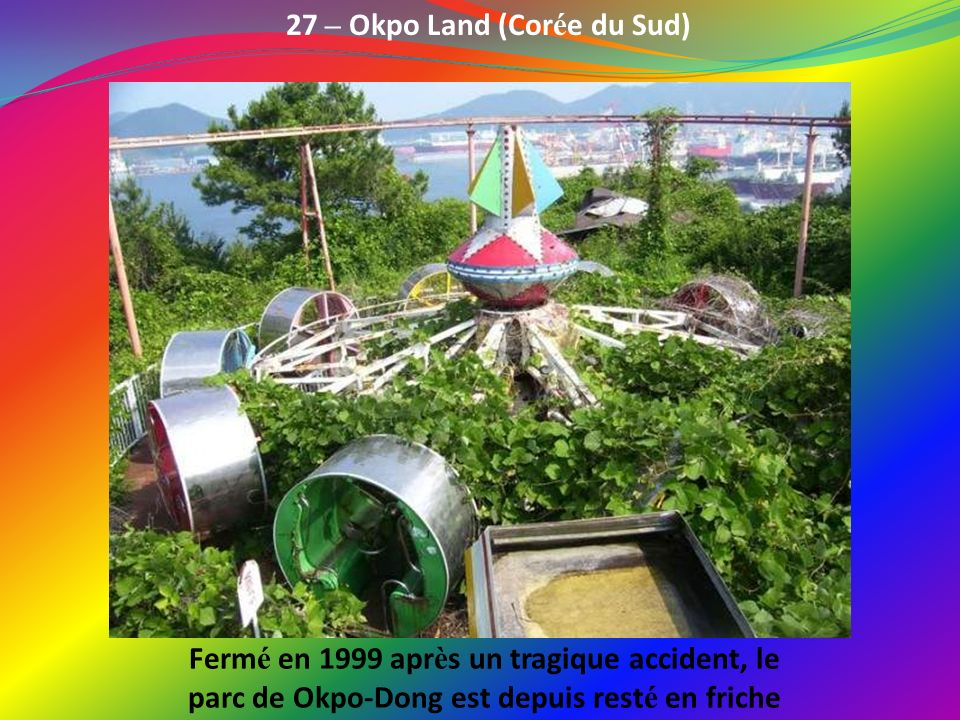 27 – Okpo Land (Corée du Sud)