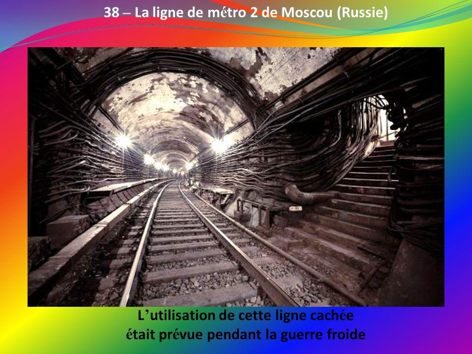 38 – La ligne de métro 2 de Moscou (Russie)