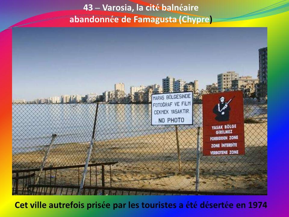 43 – Varosia, la cité balnéaire abandonnée de Famagusta (Chypre)