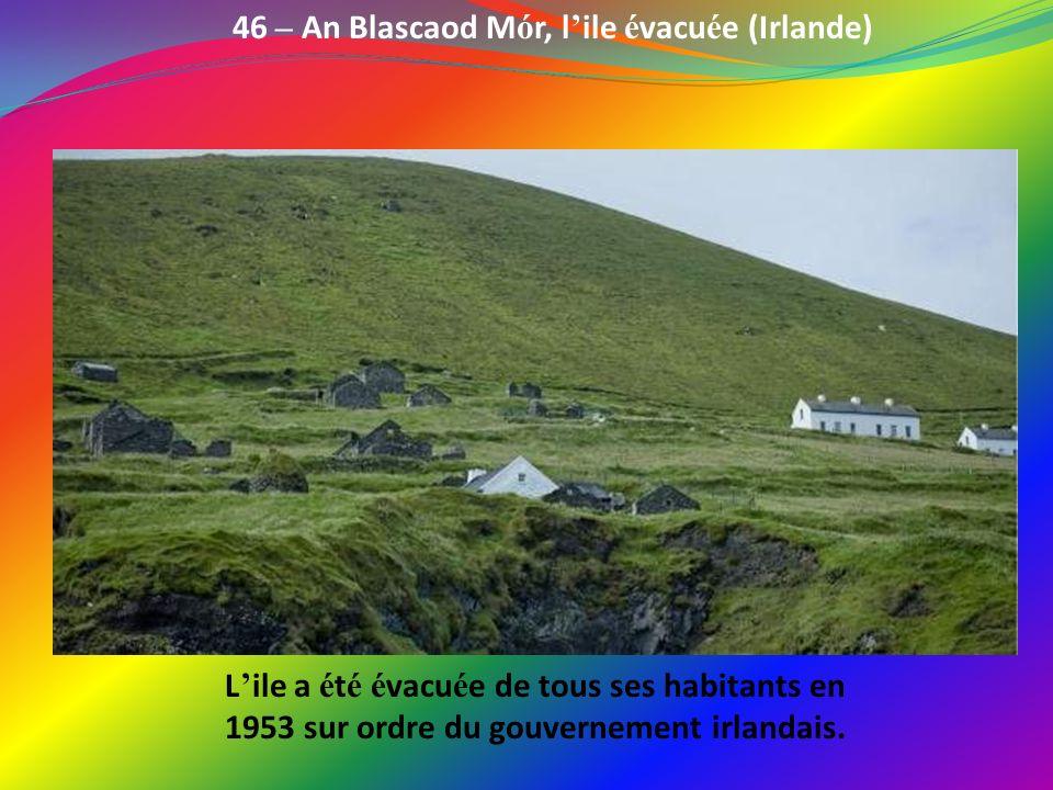 46 – An Blascaod Mór, l'ile évacuée (Irlande)