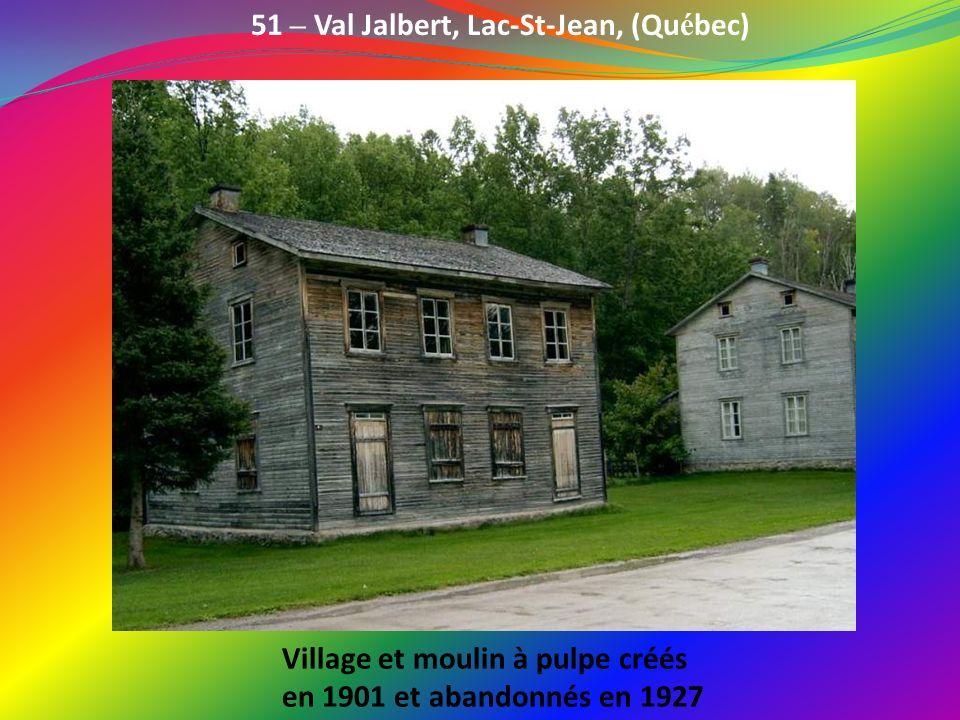 51 – Val Jalbert, Lac-St-Jean, (Québec)