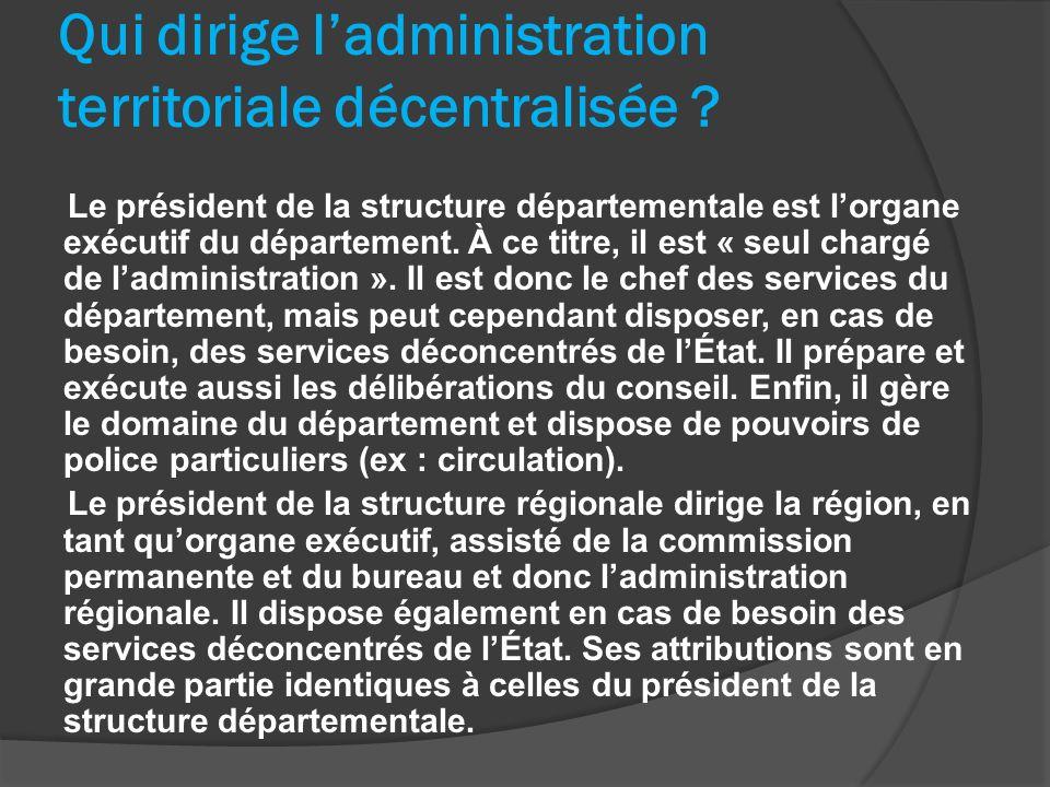 Qui dirige l'administration territoriale décentralisée