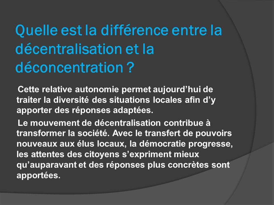 Quelle est la différence entre la décentralisation et la déconcentration