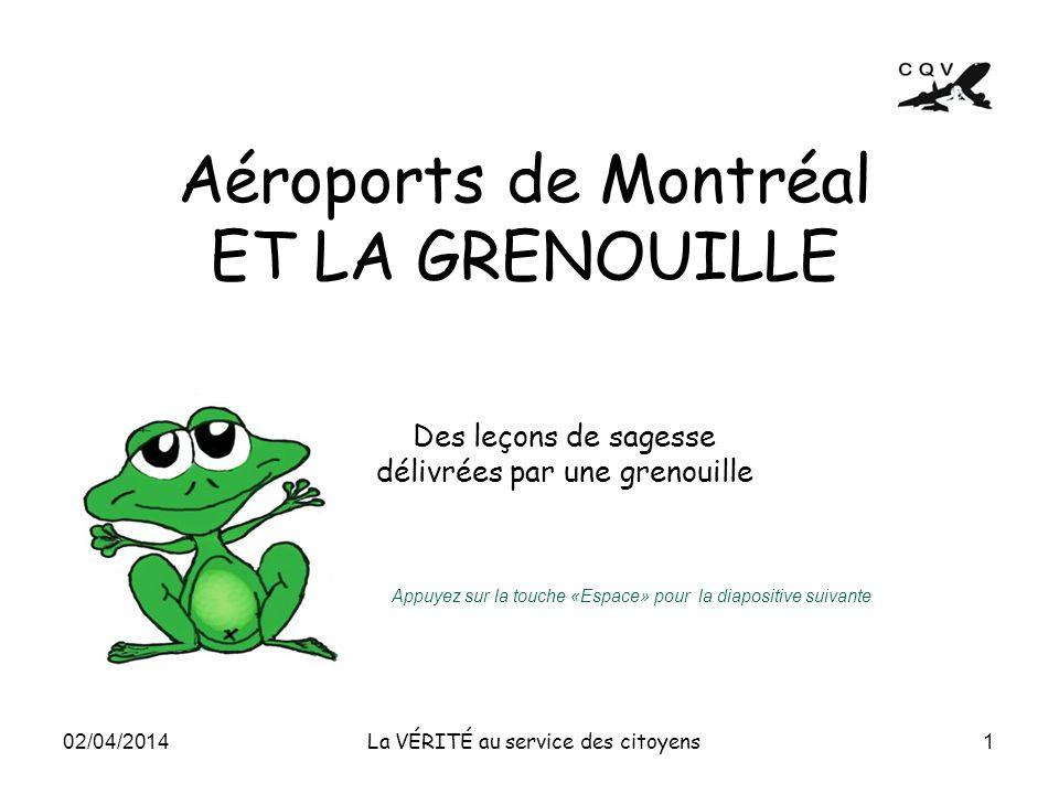 Aéroports de Montréal ET LA GRENOUILLE