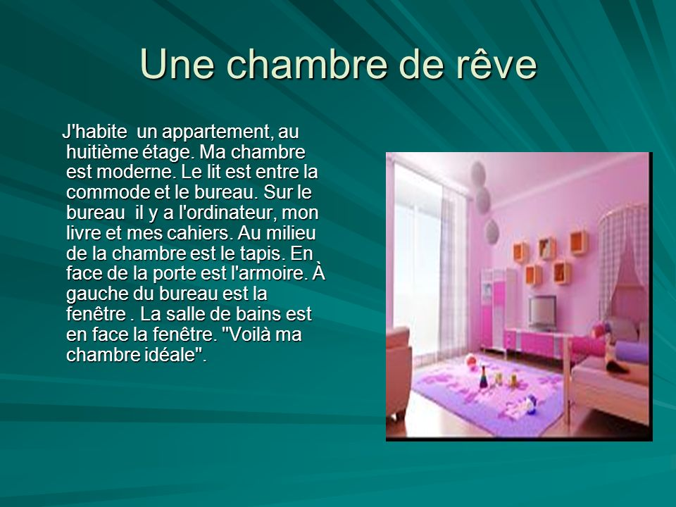 description d une chambre ppt video online t l charger. Black Bedroom Furniture Sets. Home Design Ideas