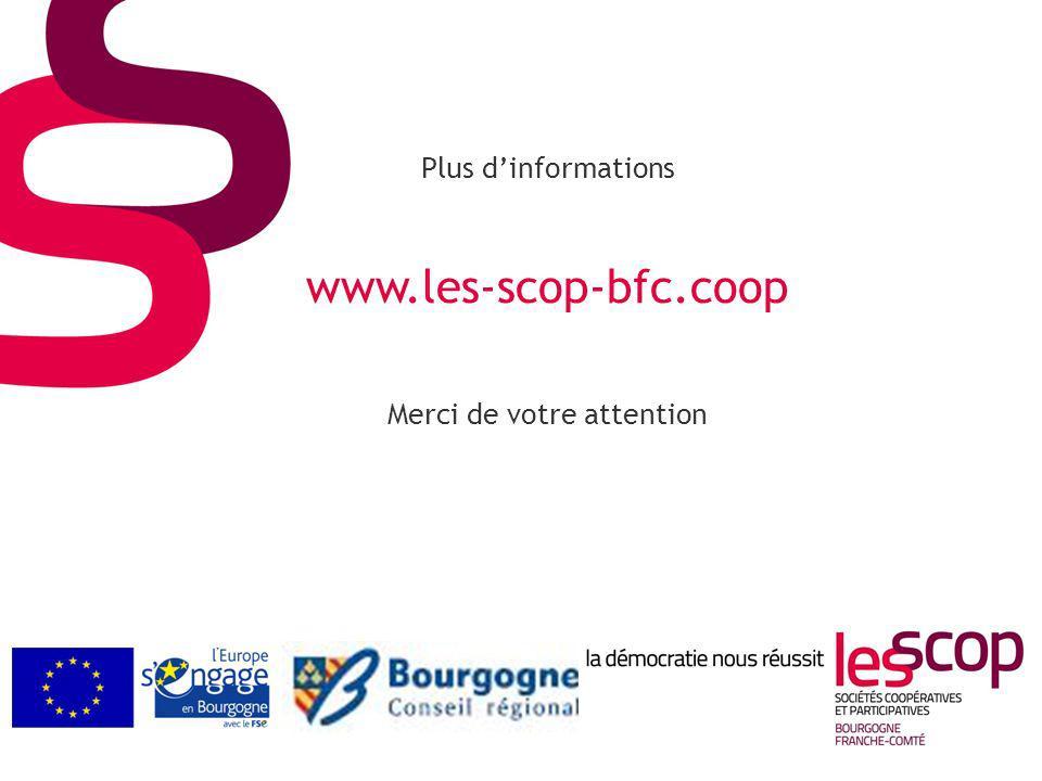 Plus d'informations www.les-scop-bfc.coop