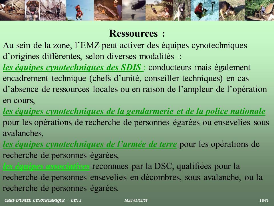 Ressources : Au sein de la zone, l'EMZ peut activer des équipes cynotechniques d'origines différentes, selon diverses modalités :