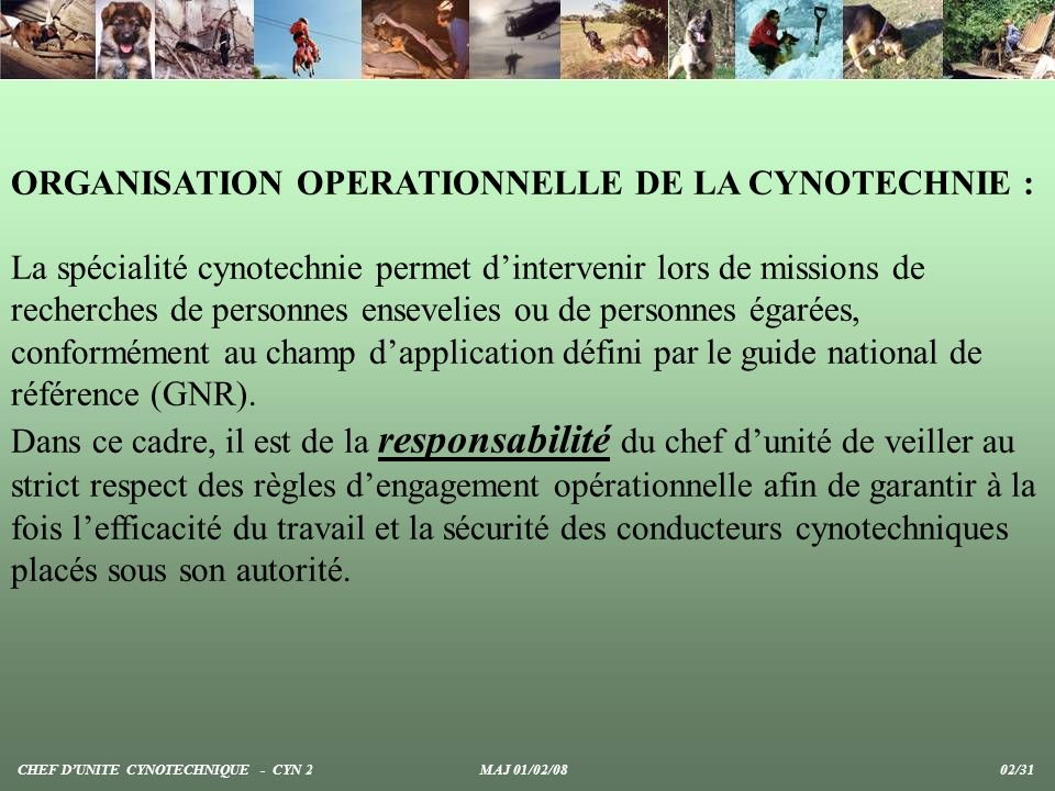 ORGANISATION OPERATIONNELLE DE LA CYNOTECHNIE :