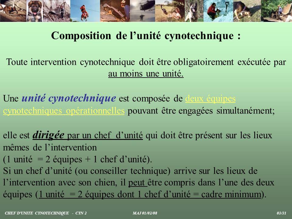 Composition de l'unité cynotechnique :