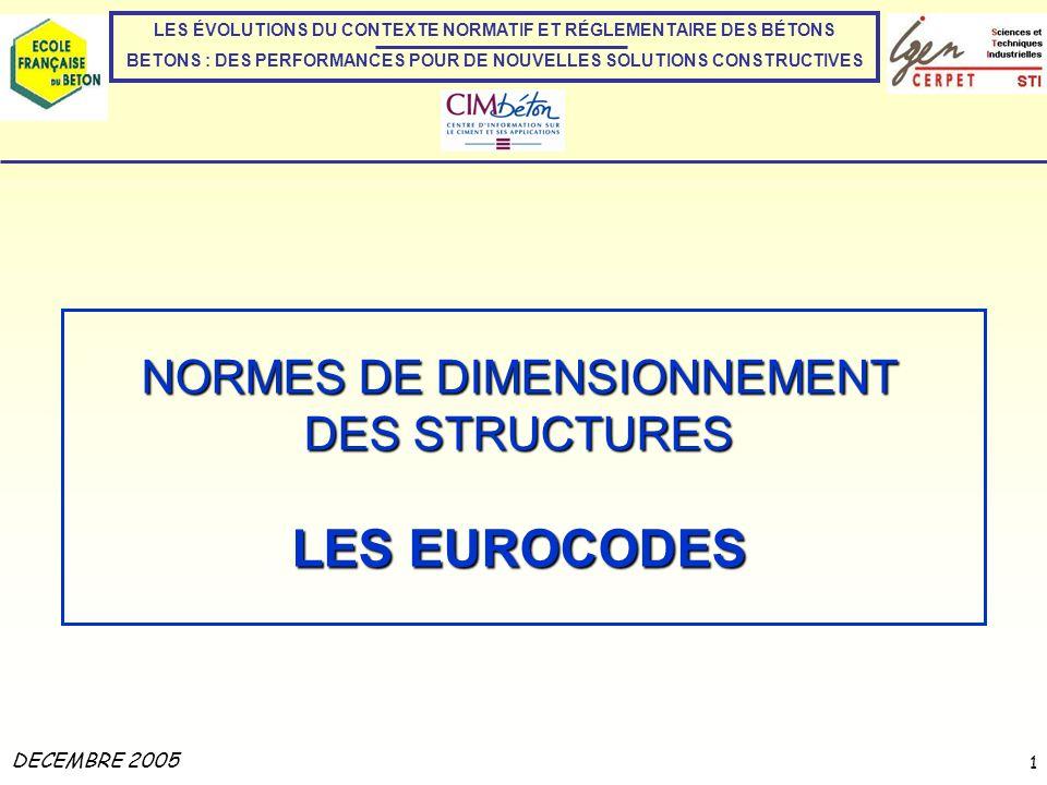 LES EUROCODES NORMES DE DIMENSIONNEMENT DES STRUCTURES DECEMBRE 2005