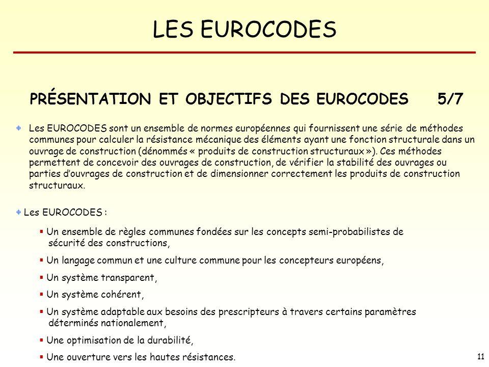 PRÉSENTATION ET OBJECTIFS DES EUROCODES 5/7