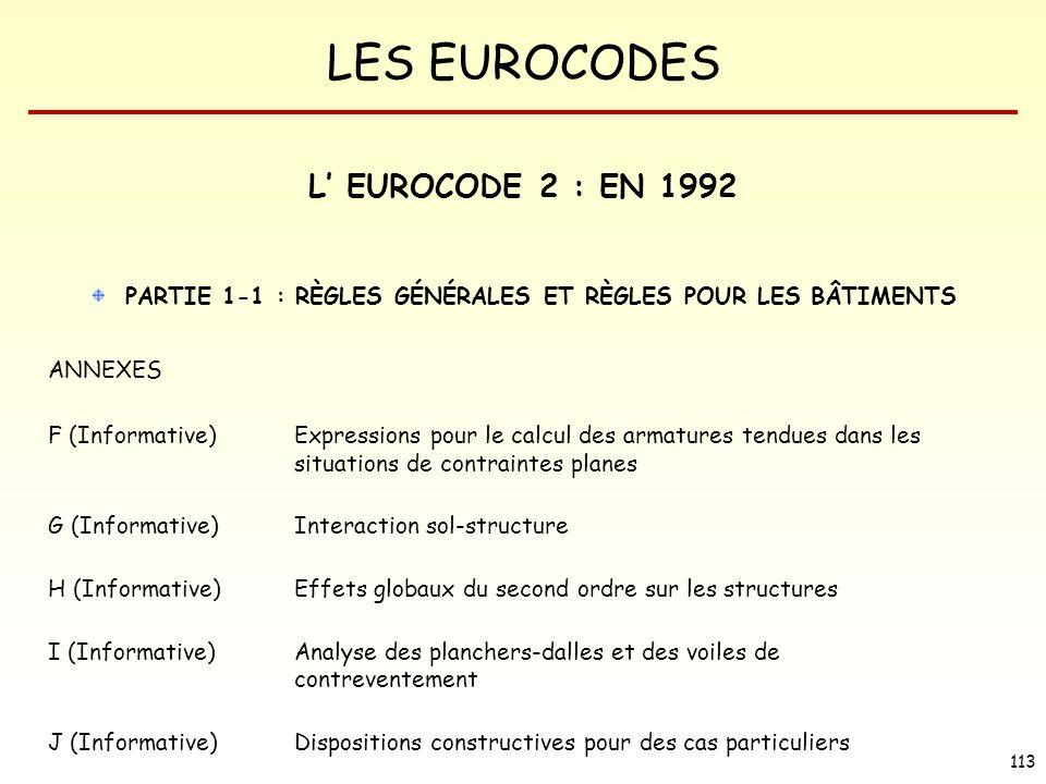 L' EUROCODE 2 : EN 1992 PARTIE 1-1 : RÈGLES GÉNÉRALES ET RÈGLES POUR LES BÂTIMENTS. ANNEXES.